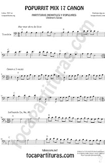 Partitura de Trombón y Bombardino Sheet Music for Popurrí Mix 17 Forma Canon Mar Obra de Dios, Canon a 3 voces, Solfeando Do, Re, Mi Trombone and Euphonium Music Scores