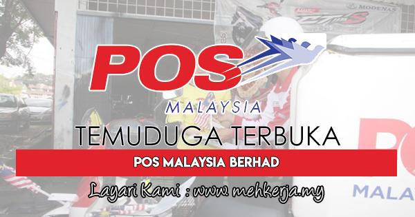 Temuduga Terbuka Terkini 2018 di POS Malaysia Berhad