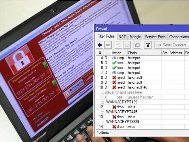 Cara Memblokir Virus Ransomware Wanna Cry di Mikrotik