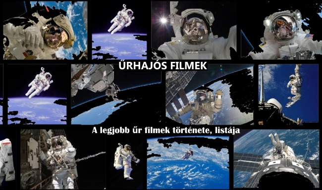 Űrhajós filmek – A legjobb űr filmek története, listája