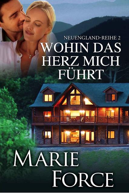 Marie Force - Wohin das Herz mich führt