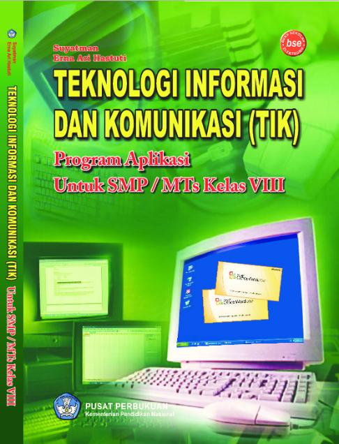 Download Buku Siswa KTSP SMP dan MTs Kelas 8 Teknologi Informasi Dan Komunikasi (TIK)