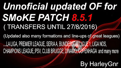 PES 2016 Unofficial Updated OF (27/8) For SMoKE Patch 8.5.1 by HarleyGnr