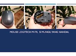 Mouse Logitech M170, Si Mungil yang Handal