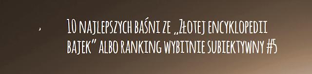 http://pierogipruskie.blogspot.com/2015/05/10-najlepszych-basni-ze-zotej.html