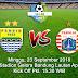 Laga Persib VS Persija Tetap Digelar 23 September, Kick Off Dimajukan