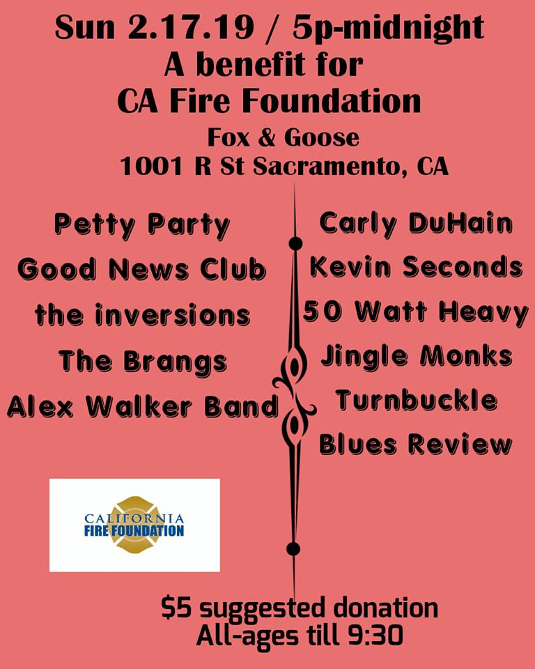 California Fire Foundation Benefit - Fox and Goose : Fox and Goose