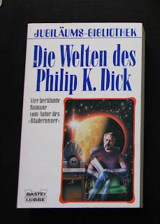 Die Welten des Philip K. Dick in erster Auflage von 1985