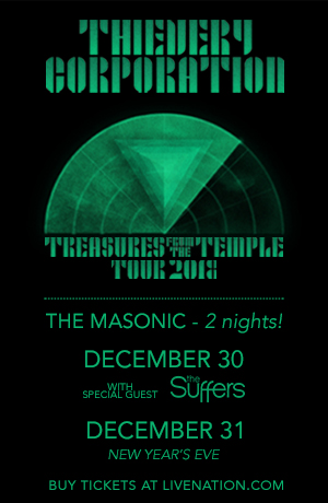 12/30 & 12/31 : Thievery Corporation @ Masonic