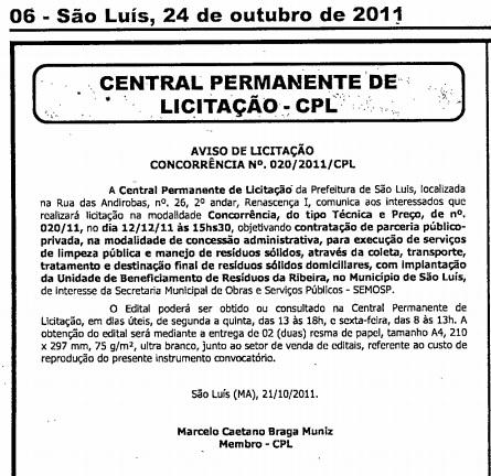 Aviso da licitação misteriosa foi publicado em outubro de 2011