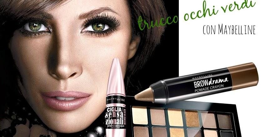 Trucco Occhi Verdi con Maybelline # Makeup Autunno 2016