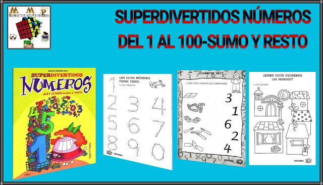 SUPERDIVERTIDOS NÚMEROS DEL 1 AL 100-SUMO Y RESTO