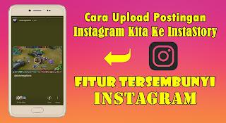 Cara Upload Postingan Instagram Kita Ke InstaStory