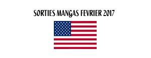 http://blog.mangaconseil.com/2017/02/sorties-mangas-de-fevrier-2017-par.html