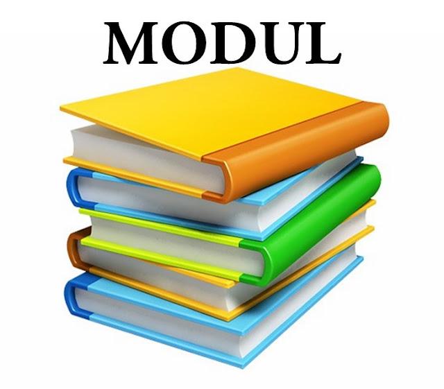 Modul : Pengertian, Karakteristik dan Tujuan Pembuatan Serta Komponen-komponennya