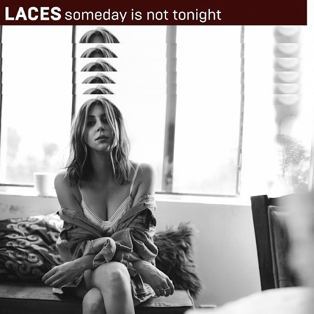 "LACES Drops New Single ""someday is not tonight"""