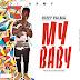 Dizzy Palma - My Baby [Audio And Lyrics] (Prod By Sound Masters)
