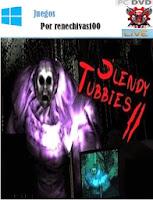 http://www.renechivas100.blogspot.mx/2014/07/slendytubbies-2-pc.html