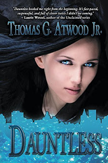 Dauntless: an exciting urban fantasy novel by Thomas Glenn Atwood Jr