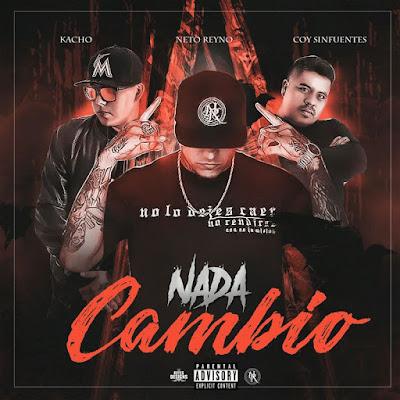 Singles: Neto Reyno - Nada Cambio + No Soy Un Reo [2017]