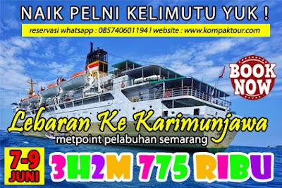Paket Karimunjawa Pelni Semarang 3h2m Open Trip Travel Paket