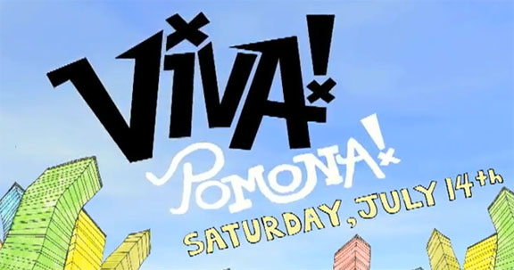 VIVA Pomona- today- July 14th- Bunch of Great Bands on 3 stages- only $12