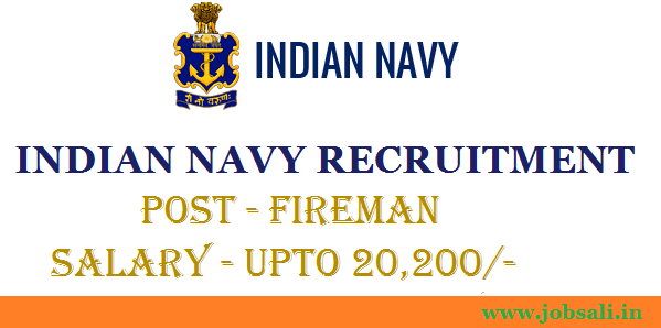 Join Indian Navy, Indian Navy Careers, Indian Navy Fireman jobs