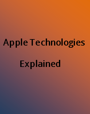Apple Technologies Explained Free PDF Download