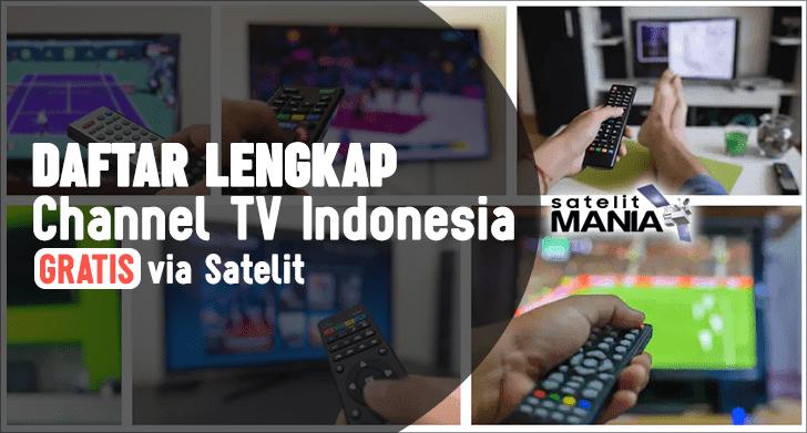 Daftar Lengkap TV Indonesia Yang Disiarkan Secara Gratis