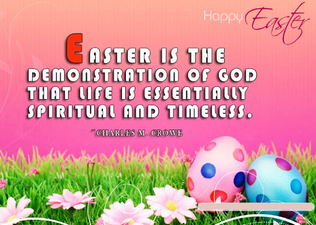 Easter Day Quotes, Sayings{* Easter Day Wishes 2017*}