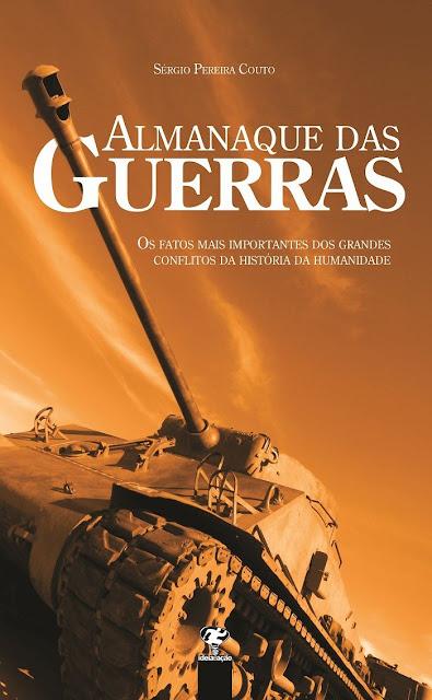 Almanaque das guerras - Sérgio Pereira Couto