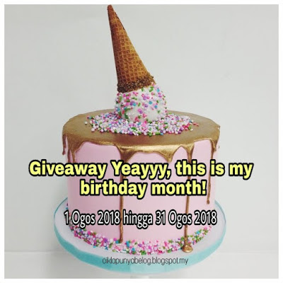 Giveaway Yeayyy, this is my birthday month, Blogger Giveaway, Blog, Birthday Wish, Peserta,