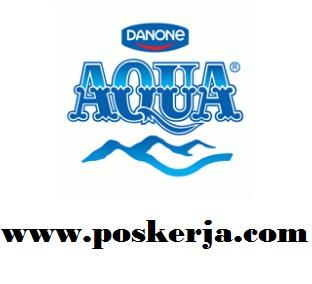 Lowongan Kerja Terbaru Danone Aqua September 2017