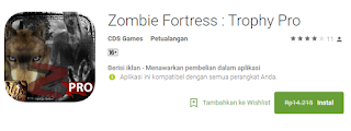 Zombie Fortress : Trophy Pro