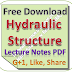 Lecture Notes on Hydraulic Structure PDF Download
