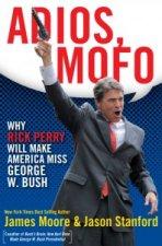 'Adios, Mofo!'