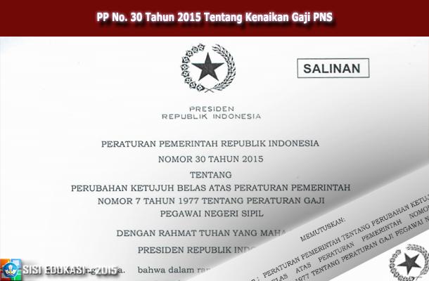 PP No. 30 Tahun 2015 Tentang Kenaikan Gaji PNS Tahun 2015 Download PDF