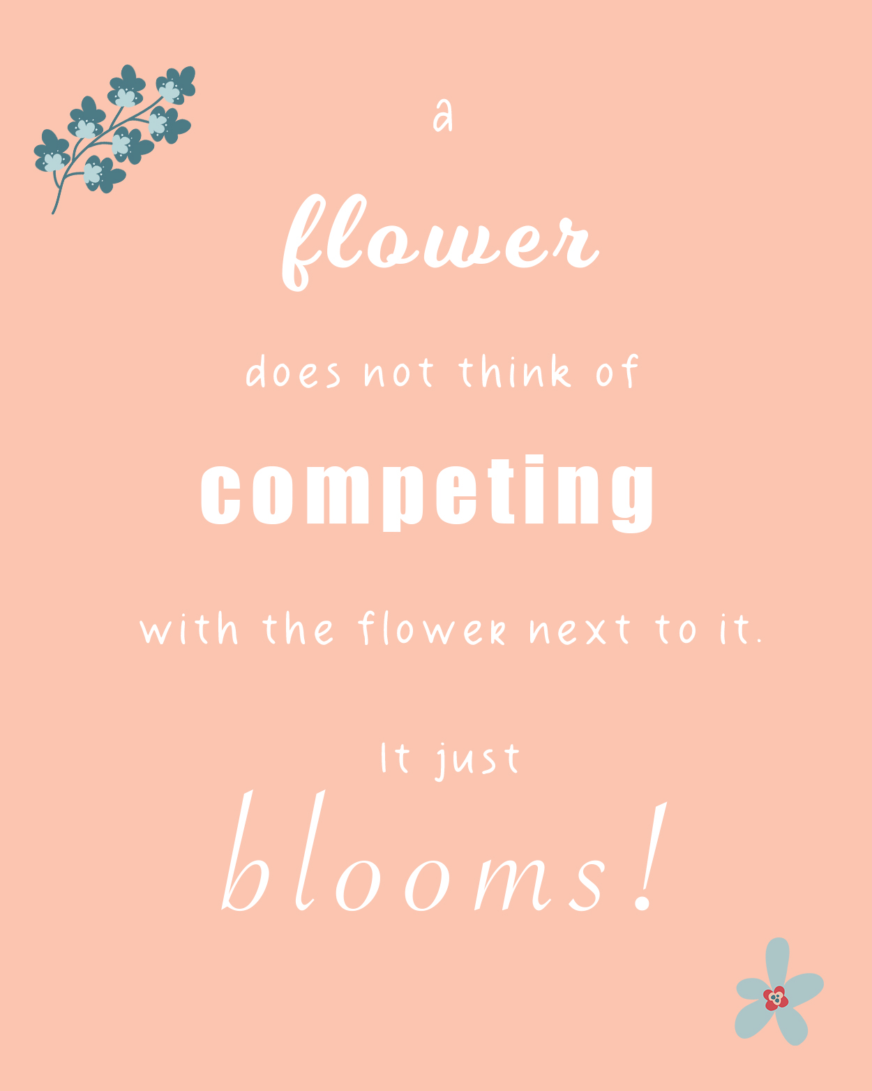 quote of a flower does not compare it self