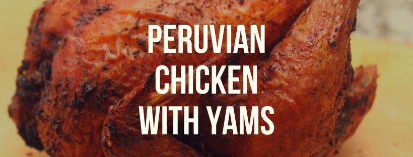 Peruvian Chicken with Yams