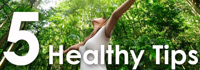 5 Simple Tips for Living a Healthy Lifestyle