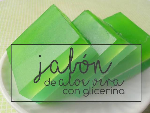 JABÓN DE ALOE VERA EN CASA CON GLICERINA