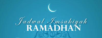 Jadwal Puasa (Imsakiyah) Ramadhan 1439 H /2018 M