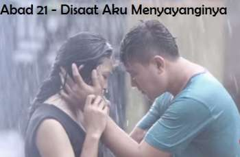 Download lagu Abad21 Disaat Aku Menyayanginya mp3