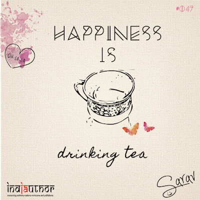 Happiness is drinking tea!