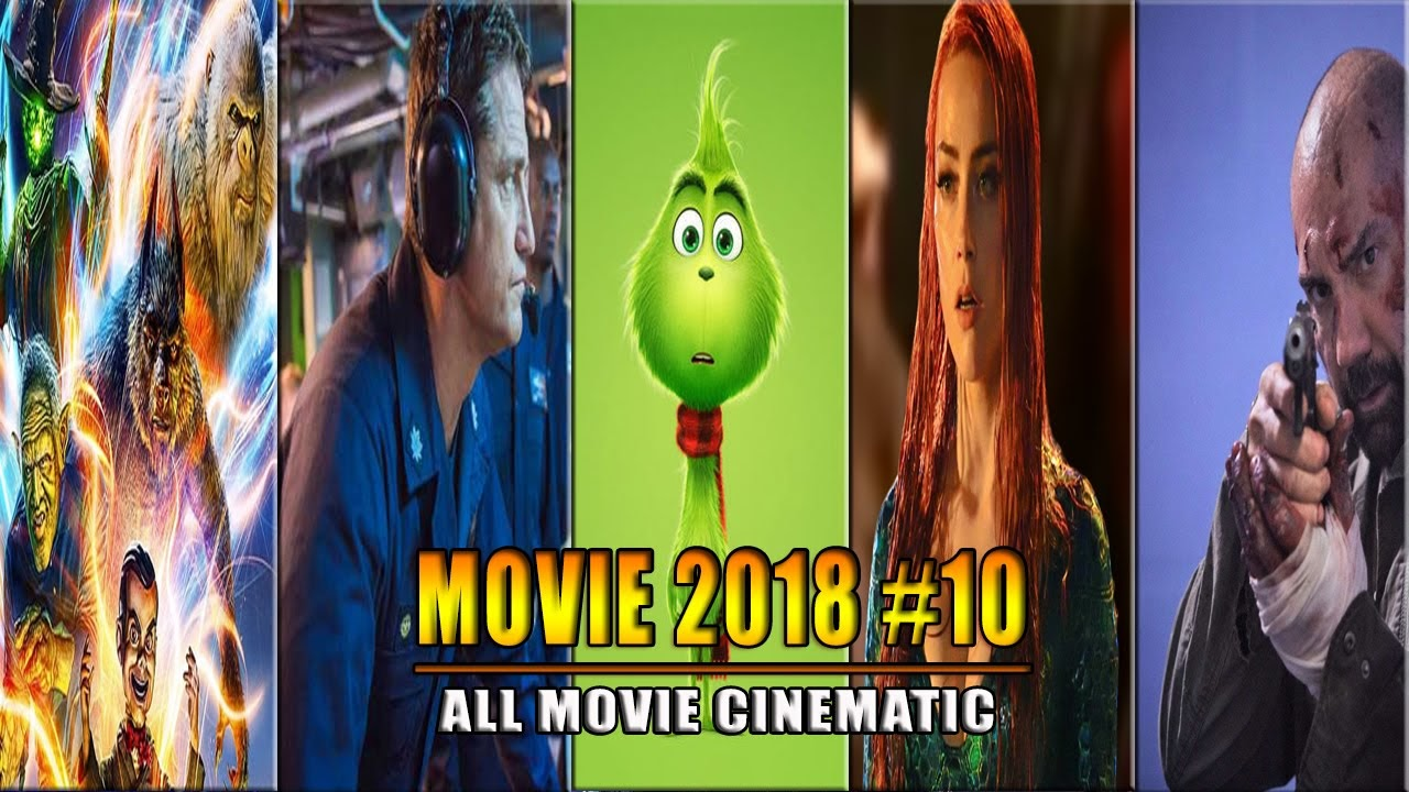 The Best Movies of 2018 - Part 10 | Phim hay 2018