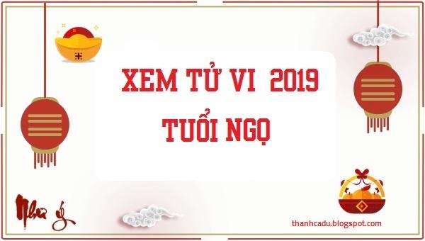 tu vi tuoi ngo chuan nhat 2019