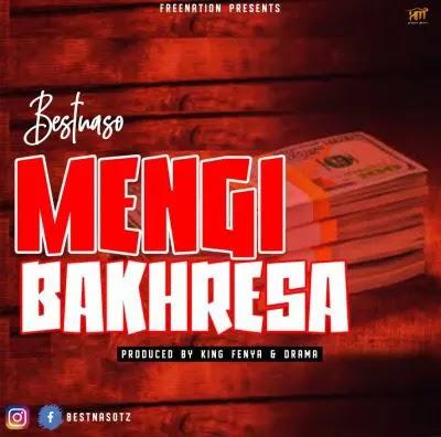 Download Audio | Best Nasso - Mengi Bakhresa