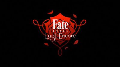 Fate/Extra Last EncoreSubtitle Indonesia [Batch]