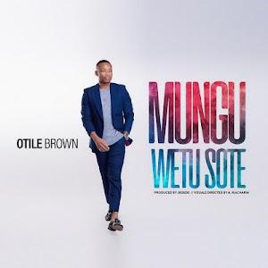 Download Mp3   Otile Brown - Mungu Wetu Sote
