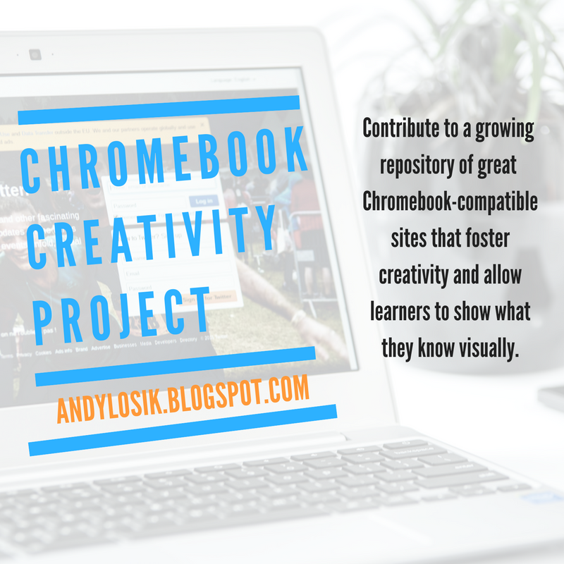 Andy Losik, STEM Teacher, Helpful Guy: Chromebook Creativity Project